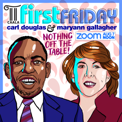Maryann Gallagher joins Carl Douglas for First Fridays with CAALA